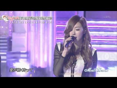 [Vietsub] Girls' Generation ( SNSD ) - 121007 少女時代 ALL MY LOVE IS FOR YOU Live @ Music Lovers