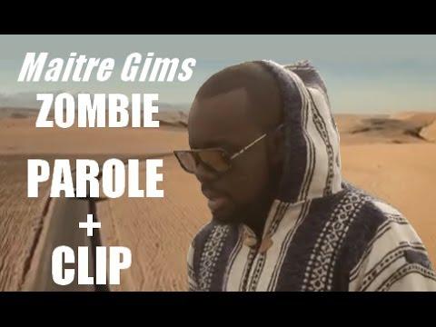 PAROLE + CLIP De MAÃŽTRE GIMS - ZOMBIE