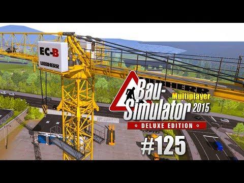 Bau-Simulator 2015 Multiplayer #125 - Stimmung auf der Baustelle CONSTRUCTION SIMULATOR Deluxe