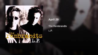 The Rembrandts - April 29