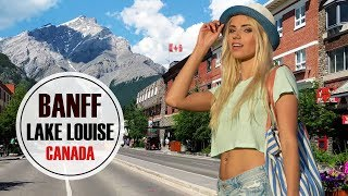 Banff & Lake Louise: Summer Guide (2019) 🇨🇦