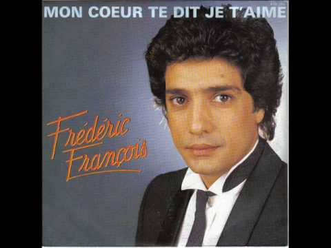 Frdric  Franois  ;  Mon Coeur Te Dit Je T'aime video