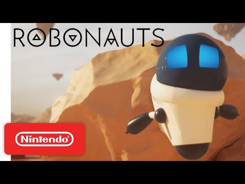Robonauts Cinematic Launch Trailer - Nintendo Switch