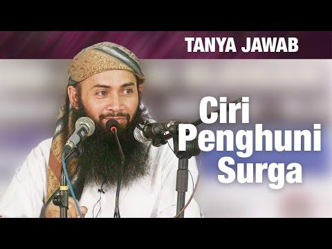Konsultasi Syariah: Ciri Penghuni Surga & Ust. Syafiq Keturunan Arab - Ustadz Syafiq Riza Basalamah