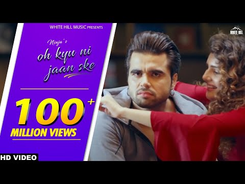 Oh Kyu Ni Jaan Ske  | Ninja | Latest Punjabi  video download