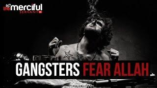 Gangsters – Fear Allah