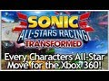 Sonic & All-Stars Racing Transformed (360) - Every Characters All-Star Move
