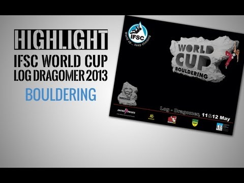 IFSC Climbing World Cup Log Dragomer 2013 - Bouldering - Highlight
