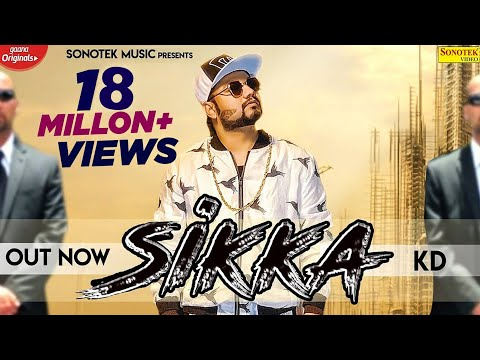Sikka (Official Video) || KD || New Haryanvi Songs Haryanavi 2020 || Sonotek Music