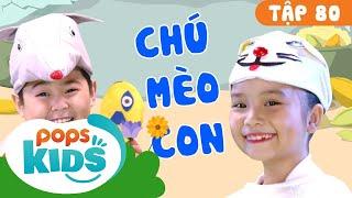 Mầm Chồi Lá Tập 80 - Chú Mèo Con | Nhạc Thiếu Nhi Cho Bé | Vietnamese Songs For Kids