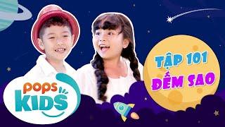 [New] Mầm Chồi Lá Tập 101 - Đếm Sao   Nhạc thiếu nhi hay cho bé   Vietnamese Kids Song