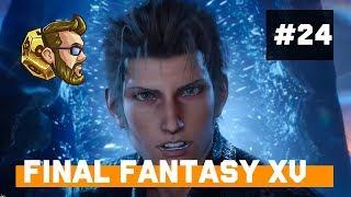 itmeJP Plays: Final Fantasy XV - PC Edition pt. 24