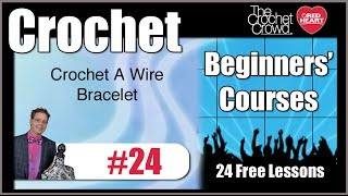 How To Crochet a Wire Bracelet