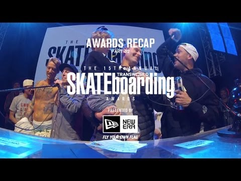 15th Annual TWS Awards Presented by New Era Recap Pt 2 - TransWorld SKATEboarding