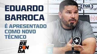 EDUARDO BARROCA É APRESENTADO NO BOTAFOGO!