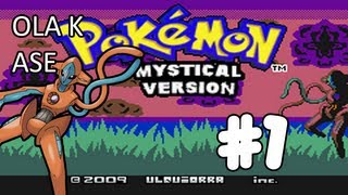 Pokémon Mystical Version | Ostia un Deoxys!! | #1