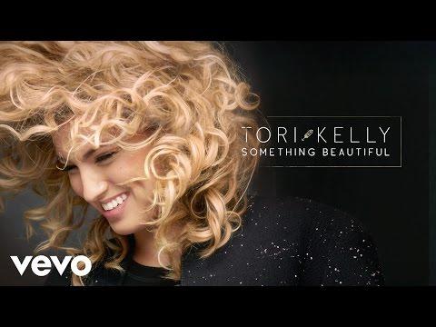 Tori Kelly - Something Beautiful
