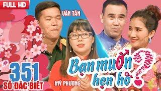 WANNA DATE - SPECIAL EPISODE| EP 351 UNCUT| Van Tan - My Phuong| Anh Vu - Thanh Truc|280118 💖