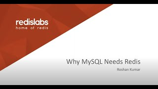 Why Your MySQL Needs Redis | Redis Labs