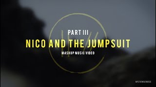 Nico and the Jumpsuit | TØP (Mashup Music Video)