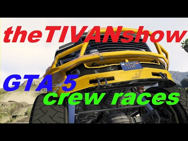 GTA5 CREW RACES and old fashion demo derby
