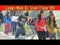 LUNGI MAN KI IZZAT UTAAR DII || Funny Prank On GIRLS In India 2018 || FUNDAY PRANKS
