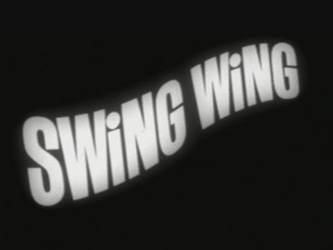 Swing Wing Commercial (ca. 1965)