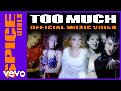Spice Girls - Too Much