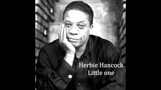 Herbie Hancock - Little one