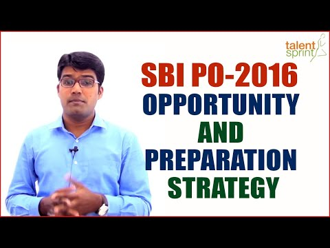 SBI PO 2016 - Opportunity and Preparation Strategy || Banking Careers