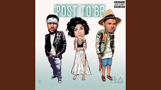 Download Lagu Post To Be (feat. Chris Brown & Jhene Aiko) Gratis STAFABAND