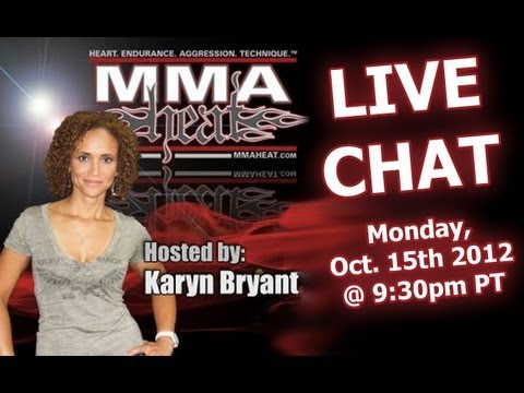 LIVE MMA / Pop-Culture Chat with Karyn Bryant (10/15/12 - 9:30pm PT)