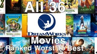 All 36 DreamWorks Animated Films Ranked Worst To Best