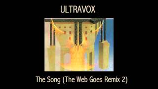 Watch Ultravox The Song we Go video