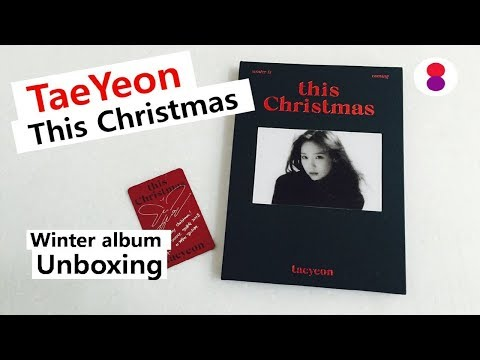 Taeyeon This christmas unboxing   태연 겨울 앨범 언박싱 テヨン ウインターアルバム