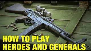 How To Play Heroes And Generals On PC Online 2016: Basic Beginners Guide