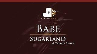 Download Lagu Sugarland - Babe ft. Taylor Swift - HIGHER Key (Piano Karaoke / Sing Along) Gratis STAFABAND