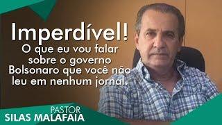 Imperdível! O que eu vou falar sobre o governo Bolsonaro que você não leu em nenhum jornal.