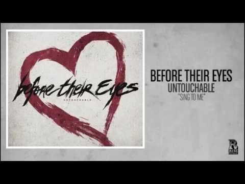 Before Their Eyes - Sing To Me