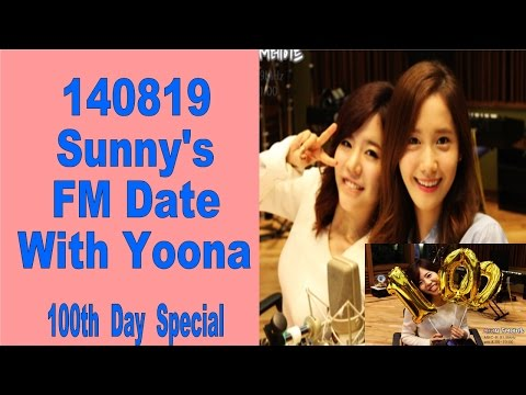 140819 SNSD Radio - Sunny's FM DATE with Yoona