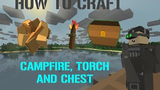 Download [Unturned]-Tutorial-How to craft Campfire, Chest and Torch 3Gp Mp4