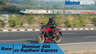 Race The Rajdhani | Dominar 400 vs Rajdhani Express | MotorBeam