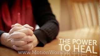 The Power is In Your Hands | Motion Worship