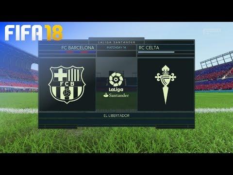 FIFA 18 - FC Barcelona vs. Celta de Vigo @ El Libertador