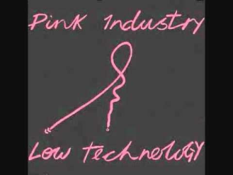 Pink Industry Is This The End