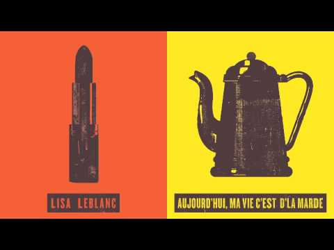 Music video Lisa LeBlanc - Aujourd'hui, ma vie c'est d'la marde - Music Video Muzikoo