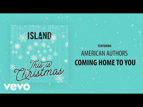 American Authors - Coming Home To You (Audio)