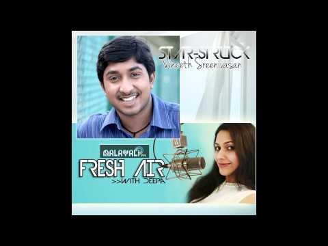 www.MalayaliFM.com - Fresh Air - Vineeth Sreenivasan Interview