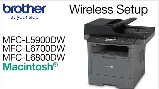 MFCL5900DW MFCL6700DW MFCL6800- wireless - Macintosh® installation
