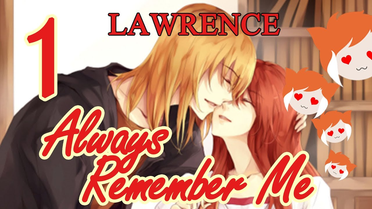 Always Remember me Lawrence Always Remember me Lawrence